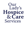 Our Lady's Hospice and Care Services